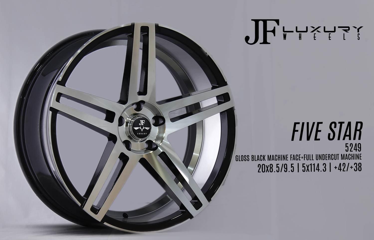 5249 FIVE STAR GLOSS BLACK MACHINE FACE+FULL UNDERCUT MACHINE 20x8,5-9,5 5x114,3 +42-+38 lOGO JF